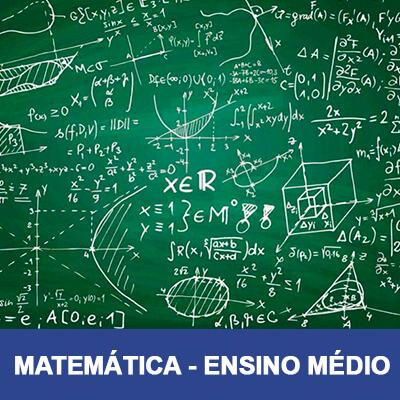 Matemática – Reforço Escolar – Médio