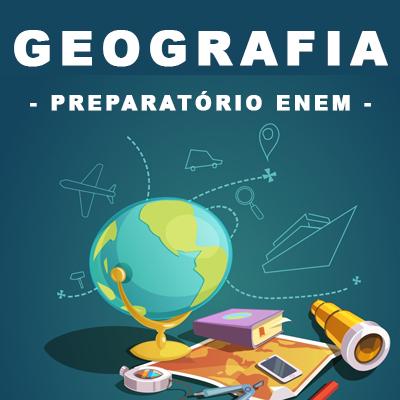 Geografia – Preparatório Enem